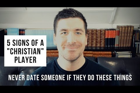 "5 Signs of a ""Christian"" Player"