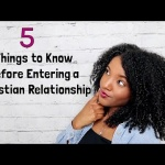 5 Things to Know Before Entering a Christian Relationship!♡