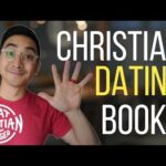 5 Must Read Christian Dating Books | Christian Dating Advice