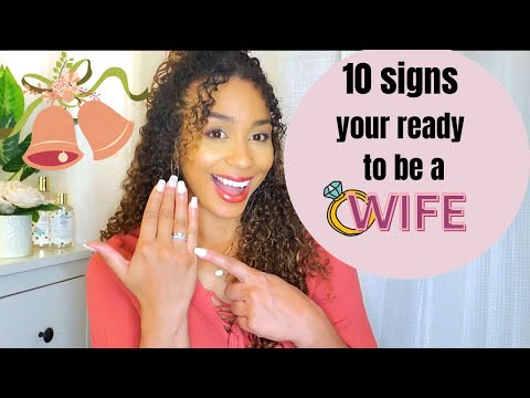 How to know You Ready To Be a Wife