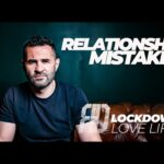 THREE RELATIONSHIP MISTAKES – CHRISTIAN RELATIONSHIP ADVICE.