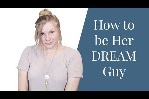 Christian Dating | How to be Her DREAM Guy | Coach Melannie