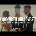 When God Writes Your Love Story | Christian Relationship | Emotional