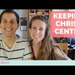 How to Keep Christ at the Center of Your Relationship   Christian Relationship Advice