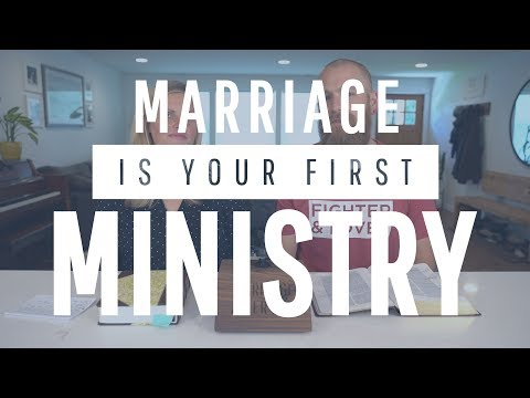 Your Marriage is Your First Ministry